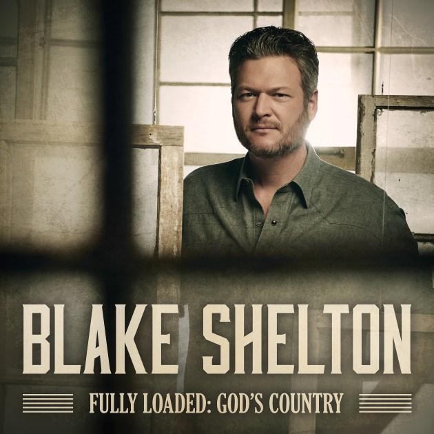 Blake Shelton, Blake, Shelton, Fully Loaded, God's Country, God, Country