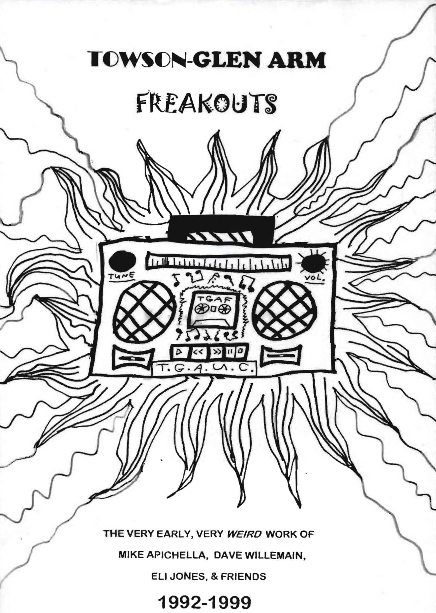 The First Towson Glen Arm Freakouts Compilation Record