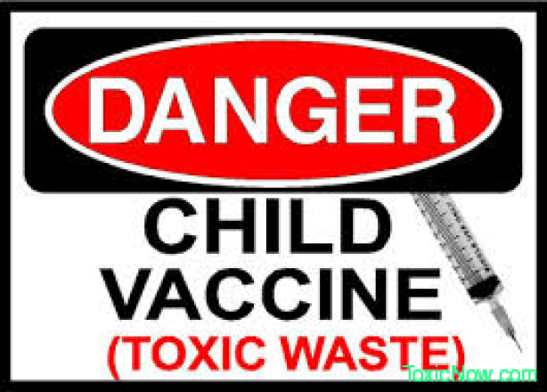 Vaccines Are Toxic Waste @ ToxicNow.com