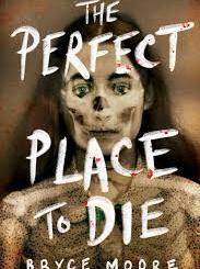 A Perfect Place To Die