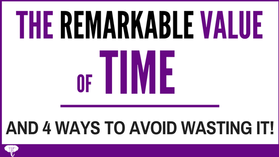 Avoid Wasting Valuable Time