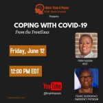 Coping with COVID-19 From the Frontlines