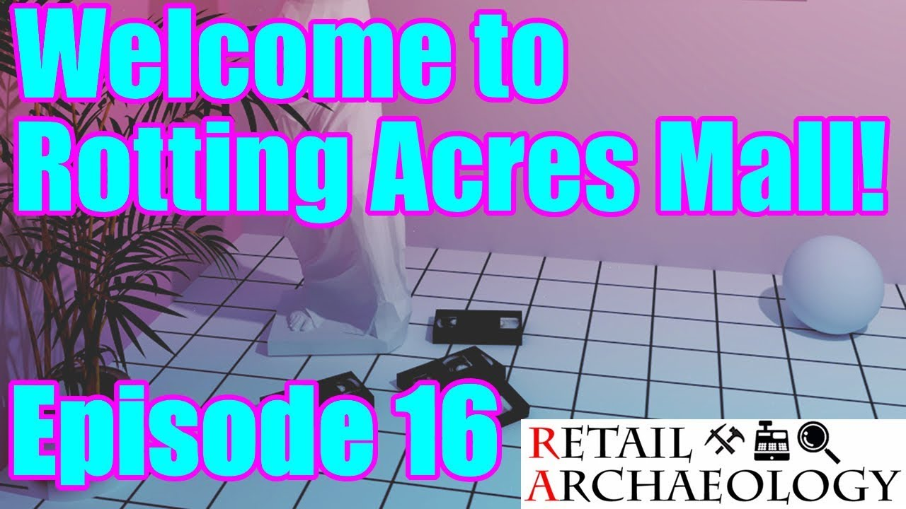 Welcome To Rotting Acres Mall Episode 16 Our Toys R Us Is Staying Open Retail Archaeology - Welcome To Rotting Acres Mall! | Episode 16: Our Toys R Us Is Staying Open! | Retail Archaeology