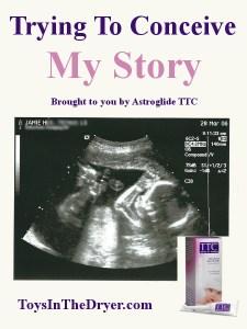 My Pregnancy Story #AstroglideTTC #ad