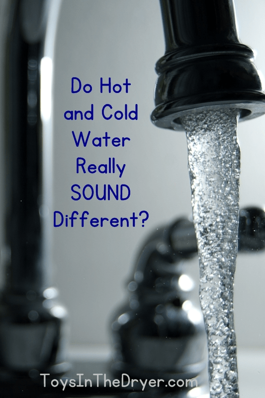 hot and cold water really sound different