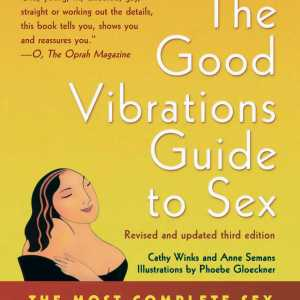 the-good-vibrations-guide-to-sex