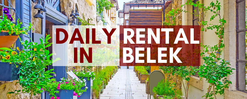 Daily Rental in Belek