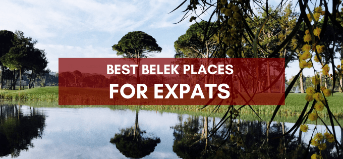 Belek Places for Expats