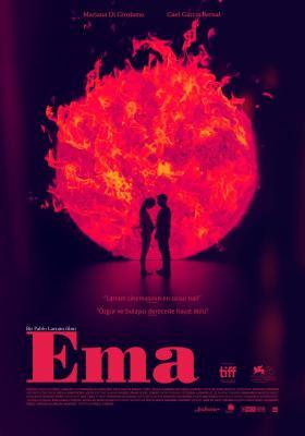 Ema - film 2019 - Beyazperde.com