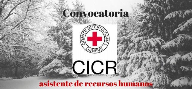 Comité Internacional de la Cruz Roja (CICR) abre convocatoria – asistente de recursos humanos