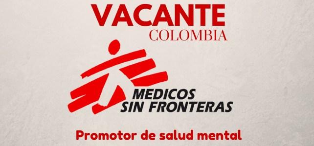 Vacante laboral con Médicos sin Fronteras en Colombia – Ideal para psicólogos o psicólogas