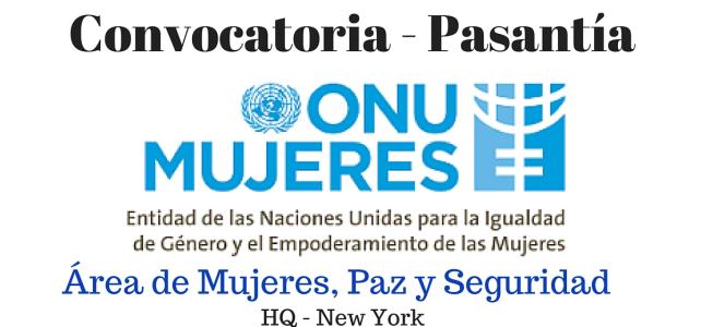 Pasantía ONU Mujeres en el área de Mujeres, Paz y Seguridad
