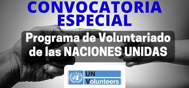 Convocatoria especial del programa de voluntariado de las Naciones Unidas – reclutamiento especial abierto !