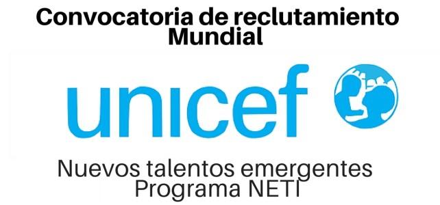 Convocatoria para varias posiciones con UNICEF a nivel mundial – Programa de nuevos talentos emergentes