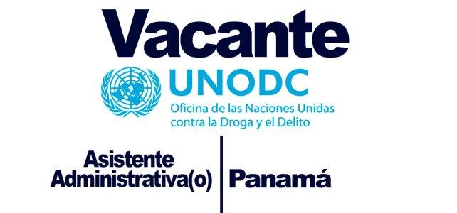 La Oficina de las Naciones Unidas contra la Droga y el Delito convoca al cargo de Asistente Administrativa(o)