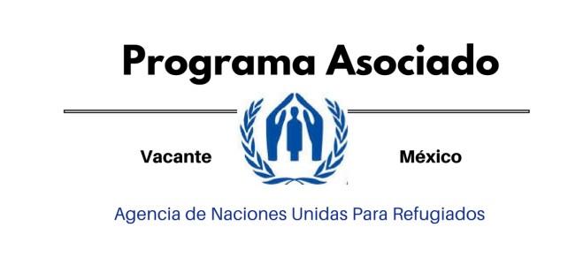 Vacante Programa Asociado en la ciudad de México con ACNUR/UNHCR