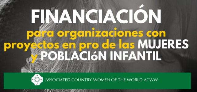 Financiación para proyectos en pro de las mujeres y población infantil