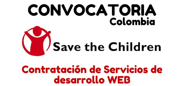 Save the Children abre vacante laboral para empresas web en Colombia