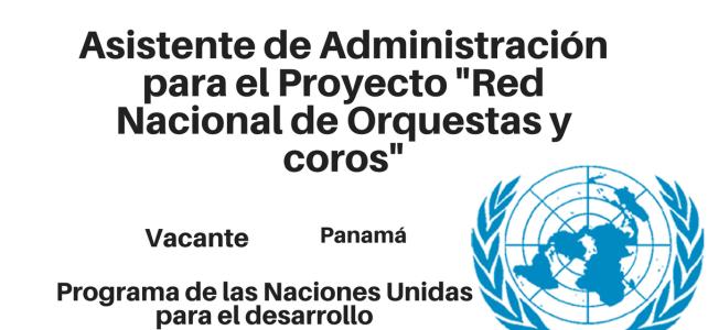 """Vacante asistente de Administración para el Proyecto """"Red  Nacional de Orquestas y Coros  Infantiles"""""""