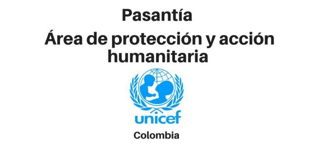 Pasantía área de protección y acción humanitaria UNICEF