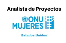Vacantes Analista de Proyectos ONU MUJERES