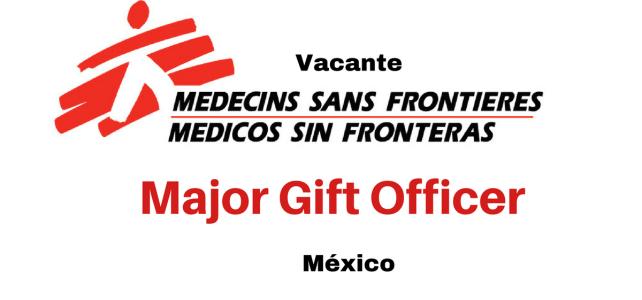 Vacante Major Gift Officer con MSF