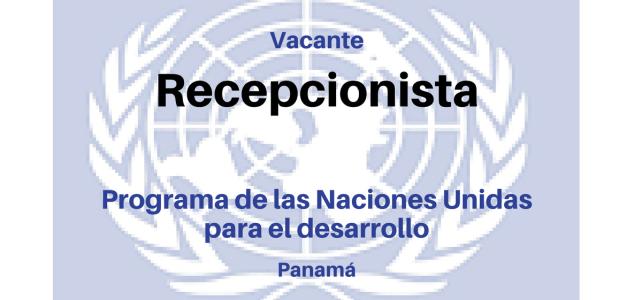Convocatoria para Recepcionista con Naciones Unidas