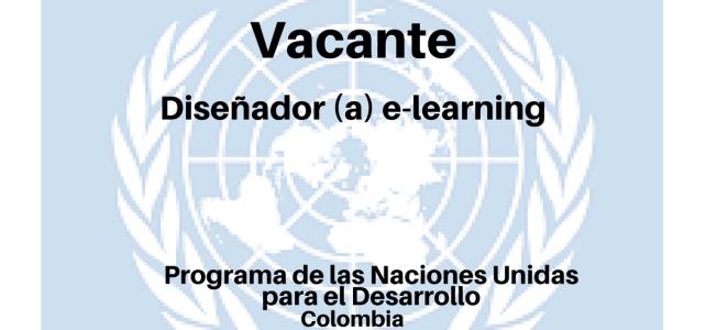 Vacante Diseñador (a) e-learning con Naciones Unidas  PNUD