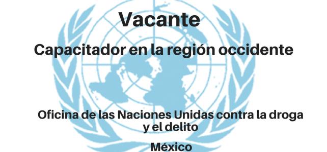 Vacante Capacitador en la región occidente con UNODC