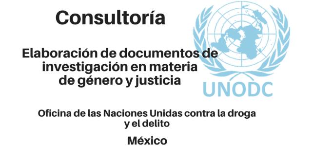 Consultoría para la elaboración de documentos de investigación en materia de género y justicia UNODC