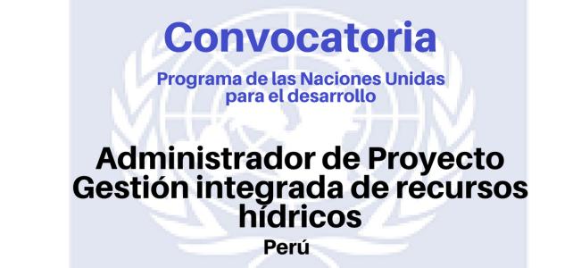 Convocatoria Administrador del Proyecto Gestión integrada de recursos hídricos del PNUD