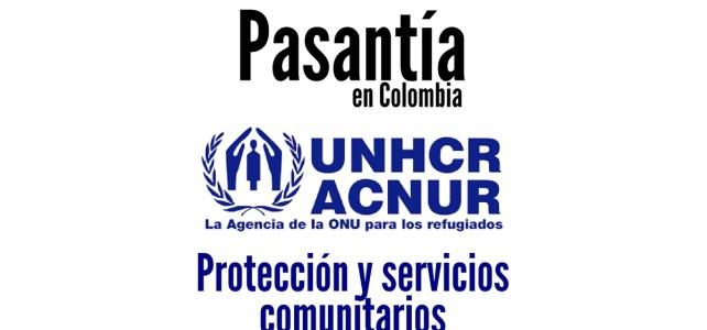 Convocatoria abierta para pasantía con ACNUR en Colombia