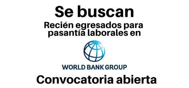 Pasantías laborales con el Banco Mundial. Todas las nacionalidades