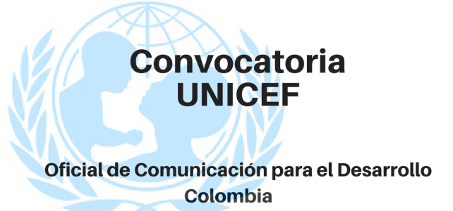 Convocatoria oficial de Comunicación para el Desarrollo Unicef