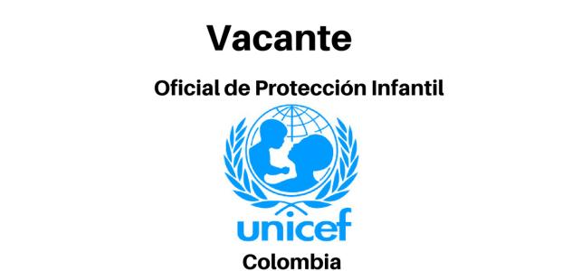 Vacante Oficial de Protección Infantil con UNICEF