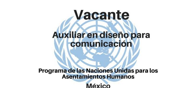 Vacante Consultor para realizar actividades de auxiliar en diseño para comunicación ONU-Habitat