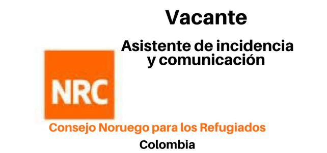 Vacante Asistente General Incidencia y Comunicación NRC