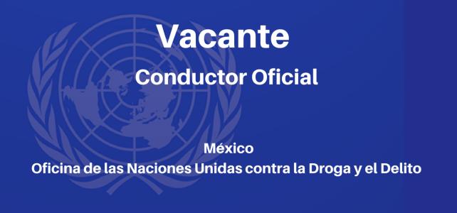 Vacante Conductor Oficial UNODC