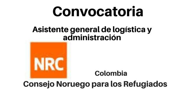 Convocatoria Asistente General de logística y administración NRC