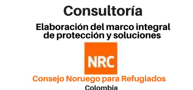 Consultoría Elaboración del Marco Integral de Protección y Soluciones NRC
