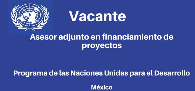 Vacante Asesor Adjunto en Financiamiento de Proyectos PNUD