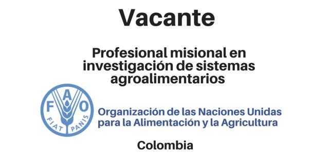 Vacante Profesional misional en investigación de sistemas agroalimentarios FAO