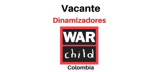 Vacante Dinamizadores War Child