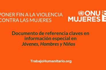 ONU MUJERES DOCUMENTOS VIOLENCIA CONTRA LAS MUJERES JOVENES NIÑOS Y HOMBRES