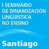 I seminario de dinamización lingüótica no ensino.jpg