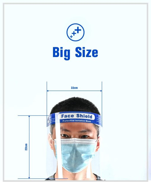 "Image shows a photograph of a man at the bottom of the image, facing the camera wearing a transparent, plastic face mask. Around the mask is illustrated the dimensions of the face shield, with text which reads: ""Big size. Front width 33 cm. Length 22cm"""