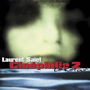 trAce 013 - Laurent Saïet - Cinéphilie 2