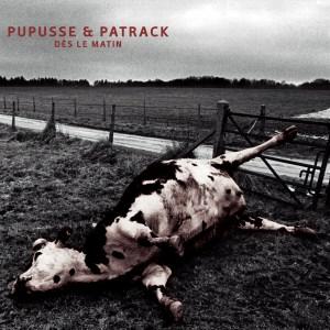 trAce 019 - Pupusse & Patrack - Dès le matin
