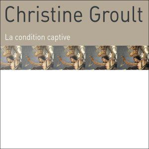 trAce 023 - Christine Groult - La condition captive