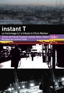 trAce D01- Instant T - Un hommage à/A tribute to Chris Marker